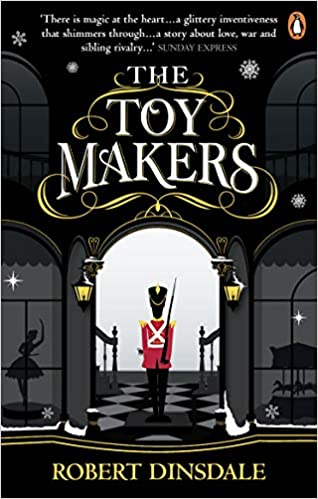 the toy makers robert dinsdale book review